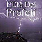 L'età dei Profeti – Matteo Farneti – Recensione
