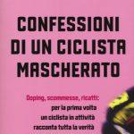 Confessioni di un ciclista mascherato – Recensione