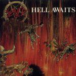 Slayer – Hell Awaits – Inesorabile bisogno di uccidere.