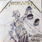 Metallica – …And Justice For All – Vivere è morire.