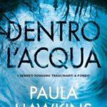 DENTRO L'ACQUA DI PAULA HAWKINS – RECENSIONE