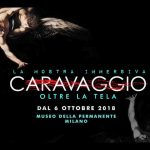 Caravaggio Oltre la tela dal 6.10.18 al 27.1.19 Milano – Mostra immersiva – MondoMostreSkira