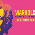 Warhol & Friends  New York negli anni '80.  Dal 29-9-2018 al 24 -2- 2019