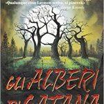 Gli alberi di Satana diRichard Laymon. Recensione