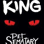 Pet Sematary – La morte: fine della vita, principio di una magia oscura.