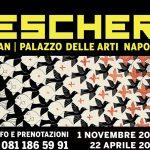 Mostra ESCHER la grande retrospettiva 1 /11/ 18  al 22/4/19  Napoli