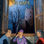 Il fantasma di Giada – Laura Veroni –  Collana I frillini Recensione