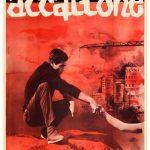 Accattone – L'intenso dramma del sottoproletariato romano.