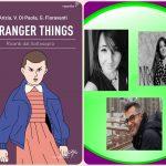 Stranger Things Ricordi dal sottosopra – Recensione ed intervista autori