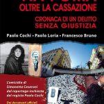 """""""Via Poma. Oltre la Cassazione – Paolo Cochi – Avv. Paolo Loria – Francesco Bruno"""