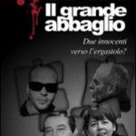 Il grande abbaglio – F. Manti & E. Montolli – Recensione di Sandra Pauletto