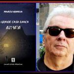 Intervista a Maurizio Gramolini – La grande Casa bianca –
