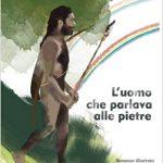 Recensione : L'uomo che parlava alle pietre – di E. Ceragioli.