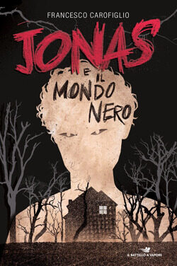 RECENSIONE JONAS E IL MONDO NERO – FRANCESCO CAROFIGLIO –