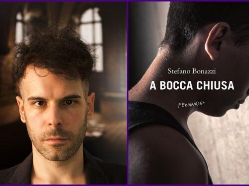 A bocca chiusa Ed 2019 – Intervista all'autore Stefano Bonazzi