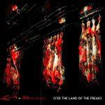 Enomisossab – O'Er The Land Of Freaks – Un'insolita miscela di suoni.