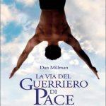 Recensione: La via del guerriero di Pace –  Dan Milman