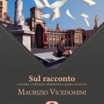 Recensione: Maurizio Vicedomini: Sul racconto – Didi Agostini