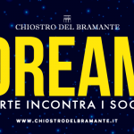 DREAM L'ARTE INCONTRA I SOGNI fino al 25/8/19 Roma