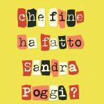 Recensione Che fine ha fatto Sandra Poggi? – Davide Pappalardo