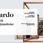 MOSTRA Leonardo. La Macchina dell'Immaginazione al 14.07.2019