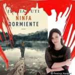 Intervista Ilaria Tuti autrice de Ninfa dormiente