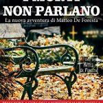 I MORTI NON PARLANO di Marvin Menini– Recensione