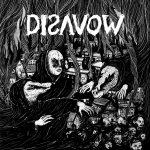 Disavow – Disavow – Saltellante hardcore metallizzato svedese.
