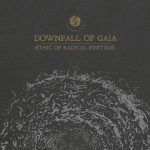 Downfall Of Gaia – Ethic Of Radical Finitude – Sedotti da…