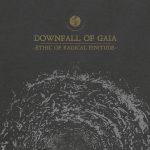 Downfall Of Gaia – Ethic Of Radical Finitude – Sedotti da…