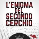 """SEBASTIANO AMBRA """"L'ENIGMA DEL SECONDO CERCHIO"""" Recensione"""