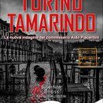TORINO TAMARINDO – Ivano Barbiero – Fratelli Frilli Editori – Recensione