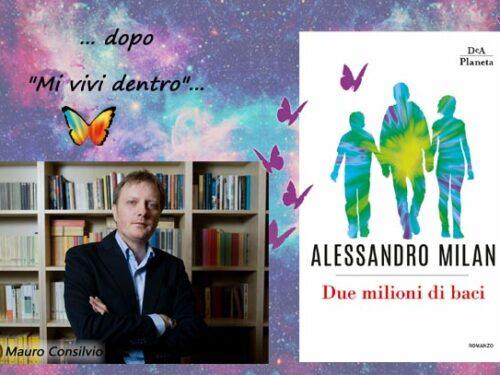 Intervista ad Alessandro Milan – Due milioni di baci – DeA Planeta