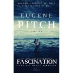 EUGENE PITCH – FASCINATION Recensione di Matteo Melis