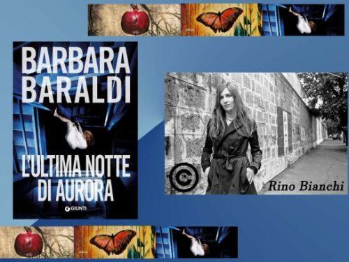 Intervista a Barbara Baraldi – L'ultima notte di Aurora – Giunti editore