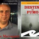 Intervista ad Achille Maccapani – Destini in fumo Fratelli Frilli Editori
