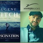 "INTERVISTA A EUGENE PITCH – "" Fascination – L'insidia della bellezza"""