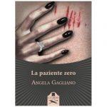 La paziente zero di Angela Gagliano Les Flaneurs editore – Reensione
