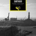 Recensione: Sabotaggio (racconto lungo) – Alessio Piras