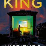 Recensione: L' ISTITUTO – STEPHEN KING di Sandra Pauletto