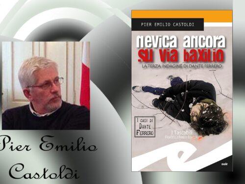 Intervista a Pier Emilio Castoldi – Nevica ancora su via Baxilio