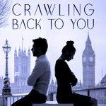 Recensione CRAWLING BACK TO YOU – Michela Chiucchi