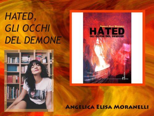 Intervista a ANGELICA ELISA MORANELLI – Hated gli occhi del demone