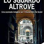 """RECENSIONE """"LO SGUARDO ALTROVE"""" – A. Alioto e R. Repaci –"""