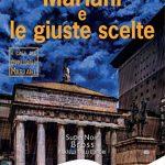 RECENSIONE – MARIANI E LE GIUSTE SCELTE – MARIA MASELLA (FRATELLI FRILLI EDITORI)
