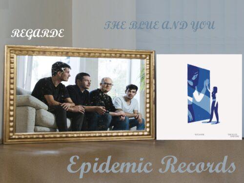 Intervista ai Regarde – Epidemic Records di Marco Zanini