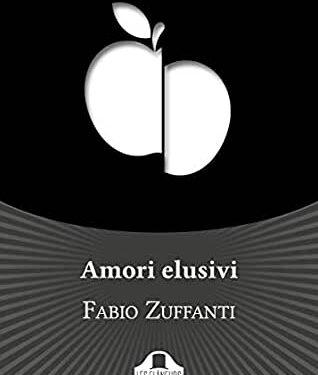 Recensione: AMORI ELUSIVI di Fabio Zuffanti (Les Flaneurs Edizioni)