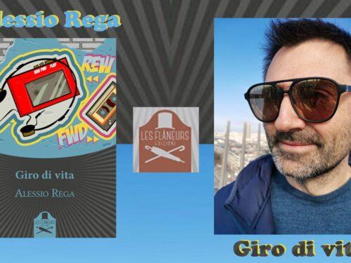 INTERVISTA ALESSIO REGA – GIRO DI VITA – LES FLANEURS EDIZIONI