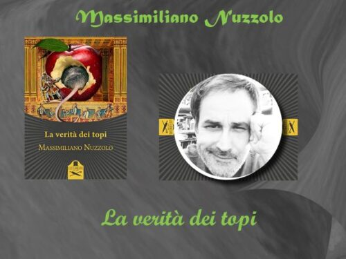 Intervista a Massimiliano Nuzzolo -La verità dei topi –