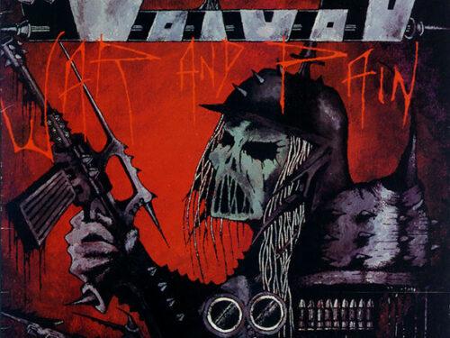 Voivod – War And Pain – I guerrieri di un futuro desolante e radioattivo.